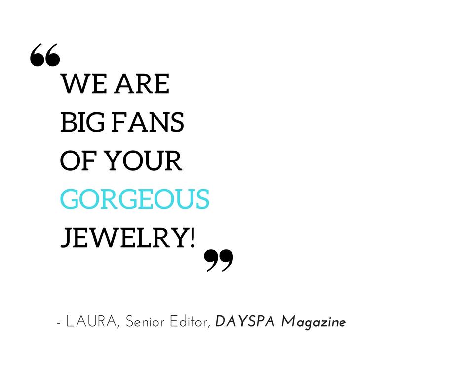 dayspa magazine quote chelsea bond jewelry